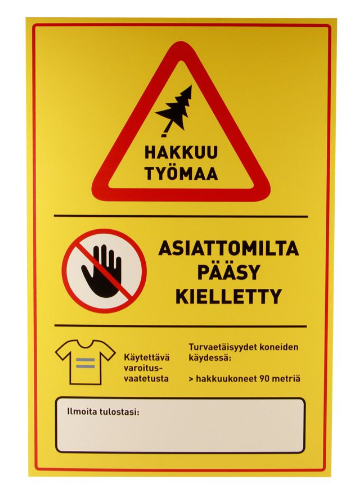 Hakkuutyömaa varoitusmerkki